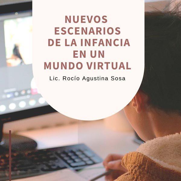 Nuevos Escenarios de la Infancia en un Mundo Virtual